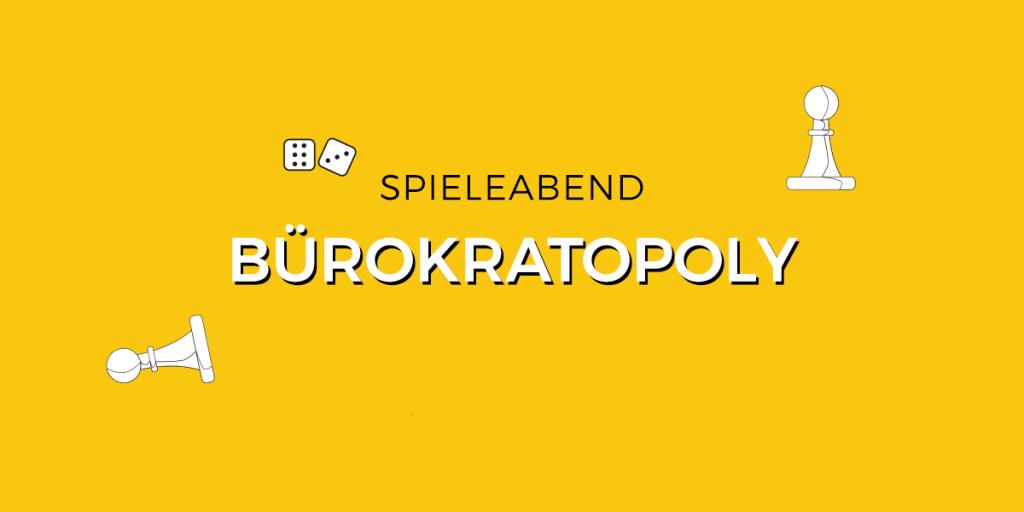 SPieleabend_Bürokratopoly